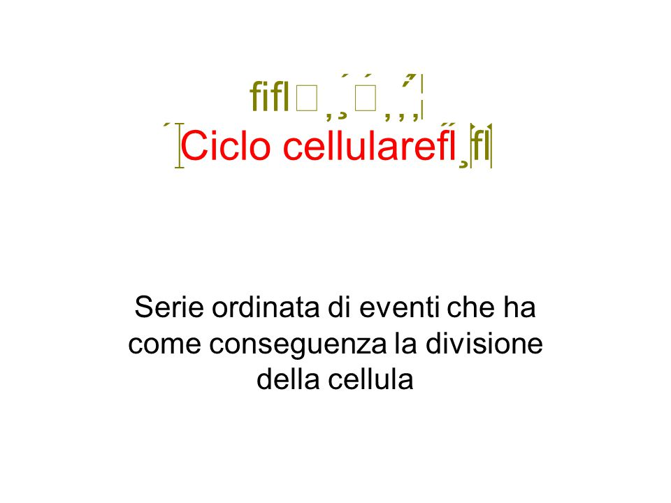  Ciclo cellulare