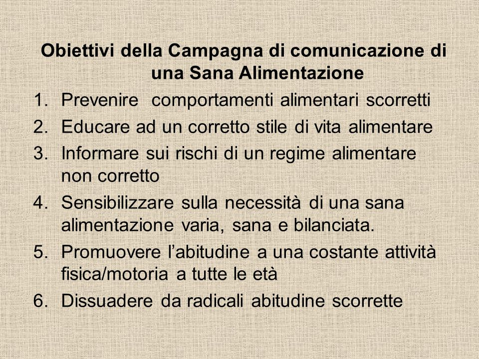 Obiettivi della Campagna di comunicazione di una Sana Alimentazione