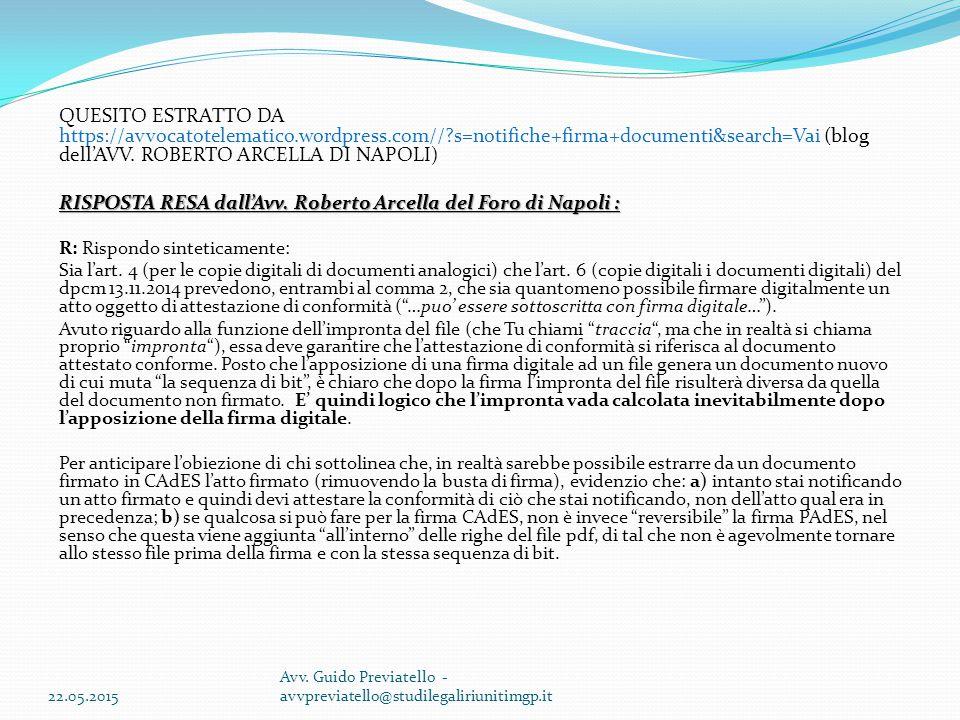 RISPOSTA RESA dall'Avv. Roberto Arcella del Foro di Napoli :