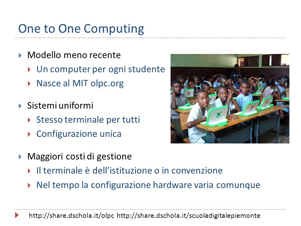One to One Computing Modello meno recente