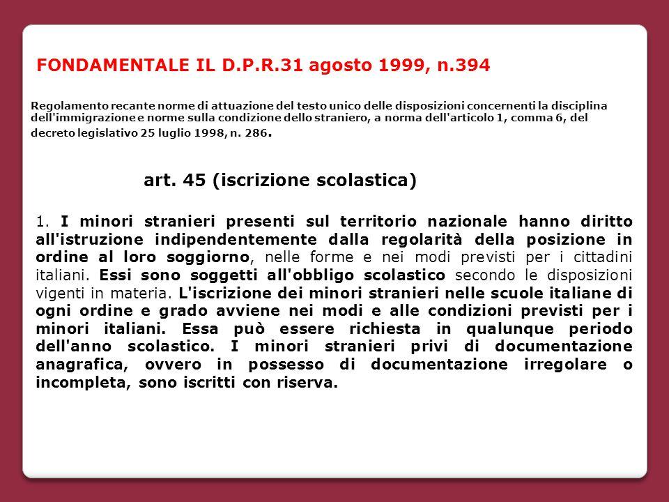 FONDAMENTALE IL D.P.R.31 agosto 1999, n.394