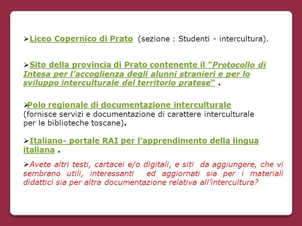 Liceo Copernico di Prato (sezione : Studenti - intercultura).