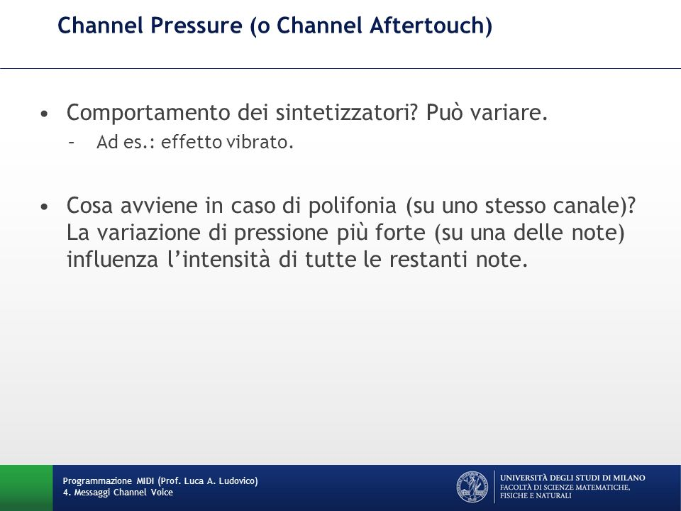 Channel Pressure (o Channel Aftertouch)