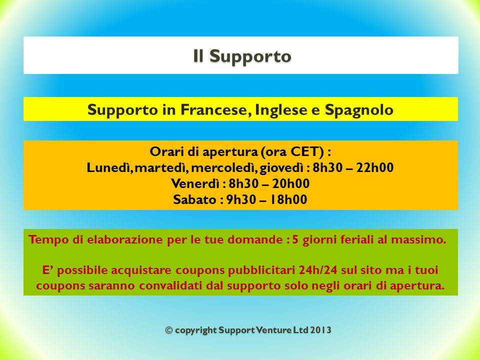 Il Supporto Supporto in Francese, Inglese e Spagnolo