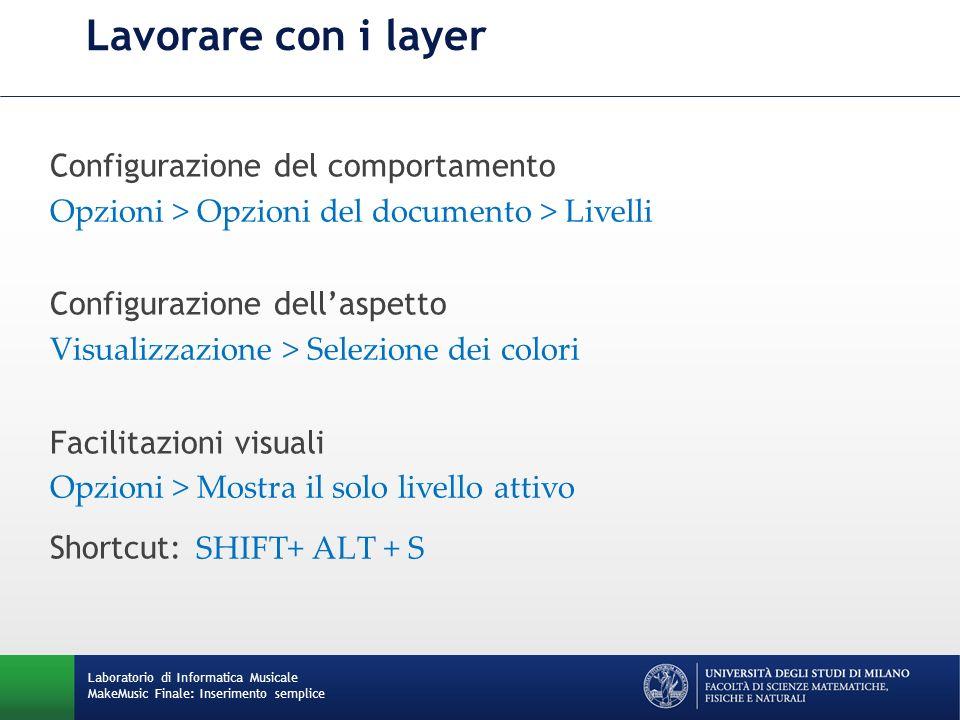 Lavorare con i layer Configurazione del comportamento