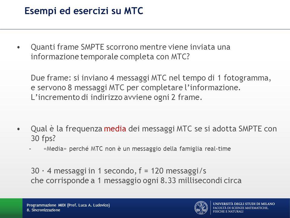 Esempi ed esercizi su MTC