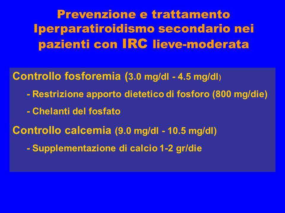 Prevenzione e trattamento Iperparatiroidismo secondario nei pazienti con IRC lieve-moderata