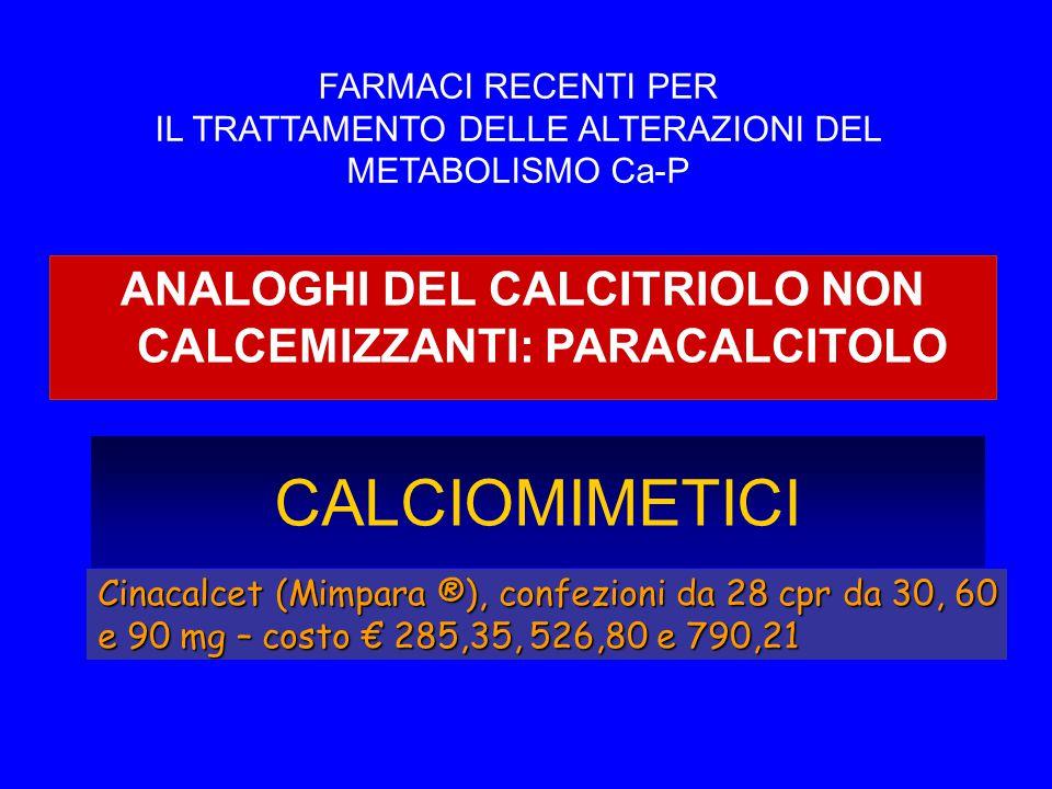 ANALOGHI DEL CALCITRIOLO NON CALCEMIZZANTI: PARACALCITOLO