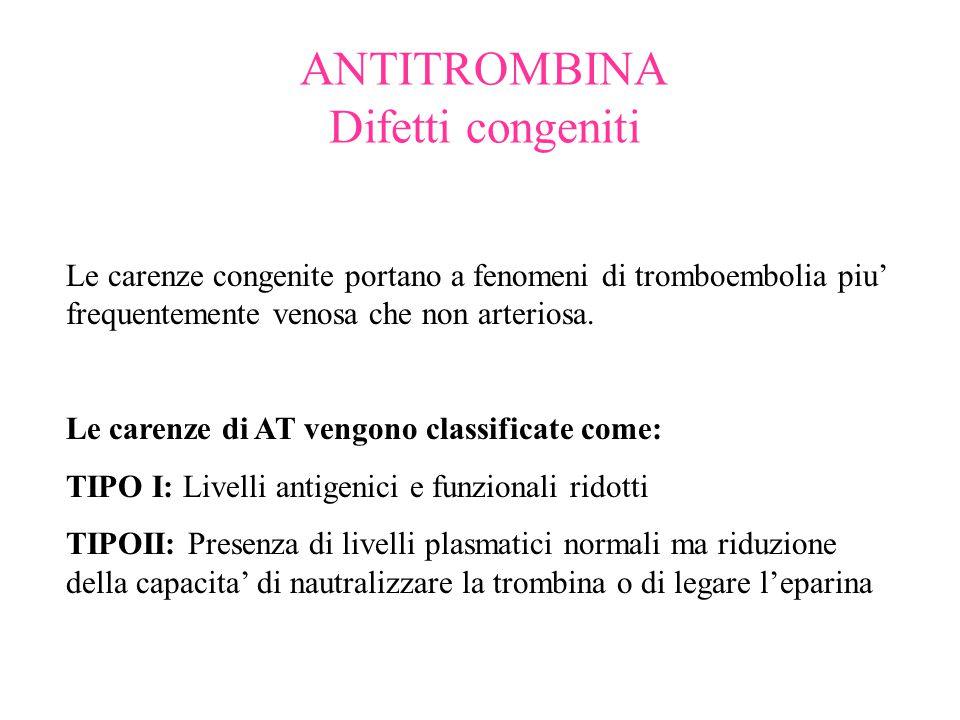 ANTITROMBINA Difetti congeniti