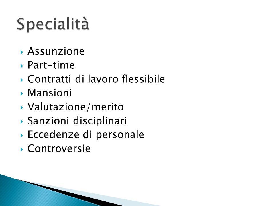 Specialità Assunzione Part-time Contratti di lavoro flessibile