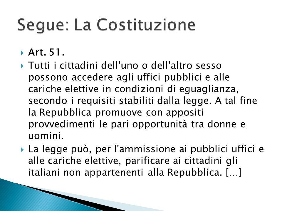 Segue: La Costituzione