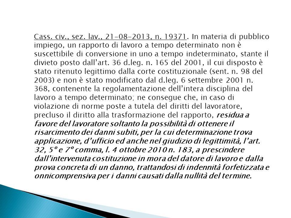 Cass. civ., sez. lav., 21-08-2013, n. 19371.