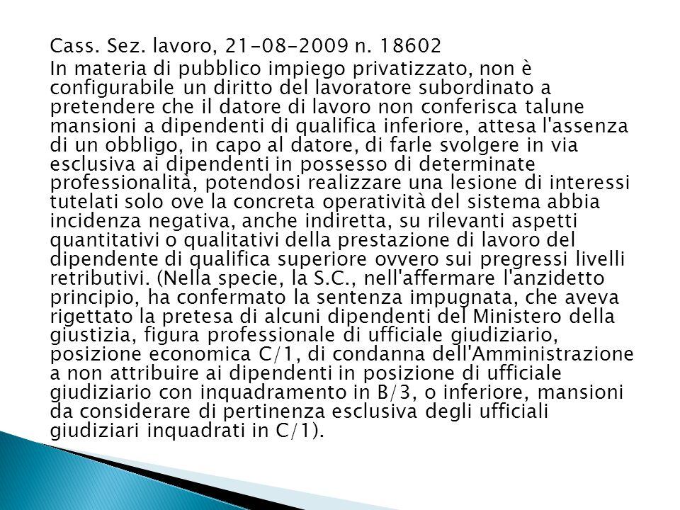 Cass. Sez. lavoro, 21-08-2009 n. 18602
