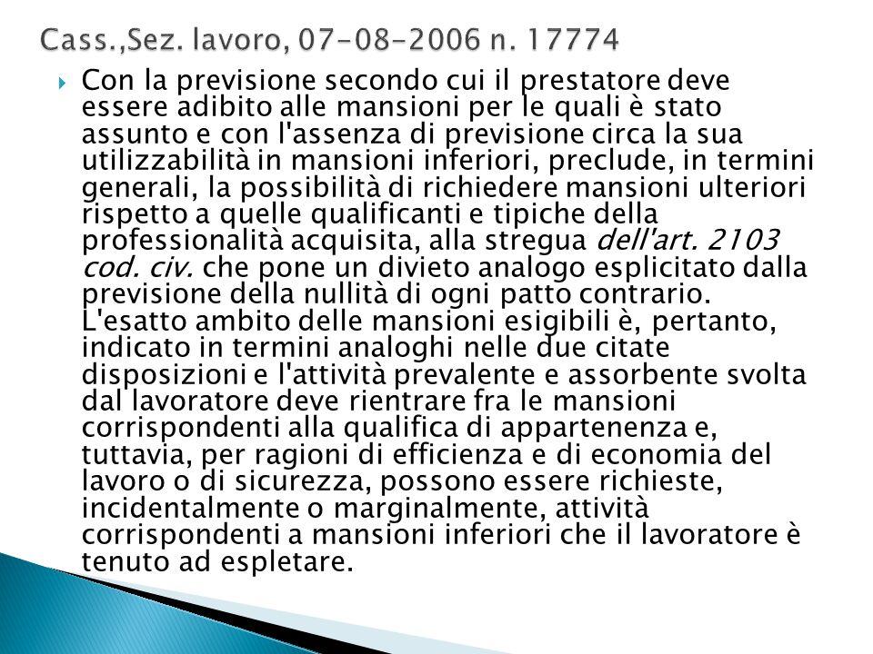 Cass.,Sez. lavoro, 07-08-2006 n. 17774