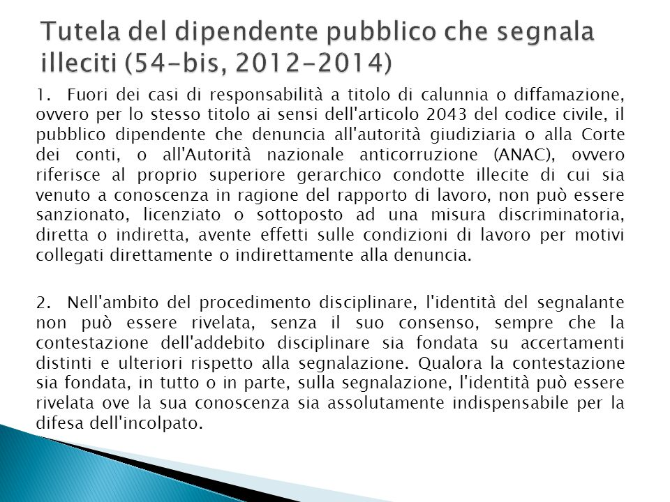 Tutela del dipendente pubblico che segnala illeciti (54-bis, 2012-2014)