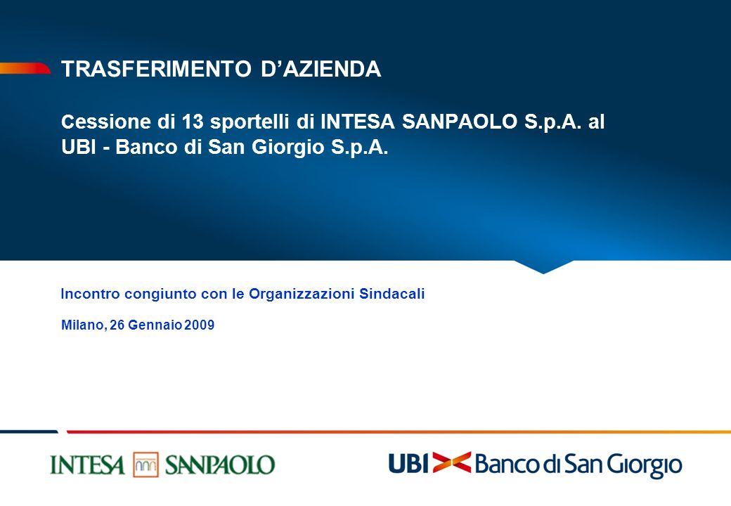 TRASFERIMENTO D'AZIENDA Cessione di 13 sportelli di INTESA SANPAOLO S