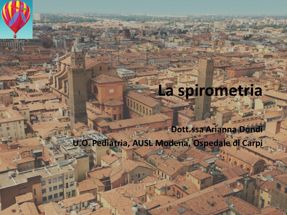 Dott.ssa Arianna Dondi U.O. Pediatria, AUSL Modena, Ospedale di Carpi