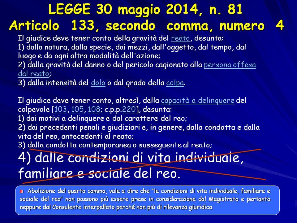 LEGGE 30 maggio 2014, n. 81 Articolo 133, secondo comma, numero 4