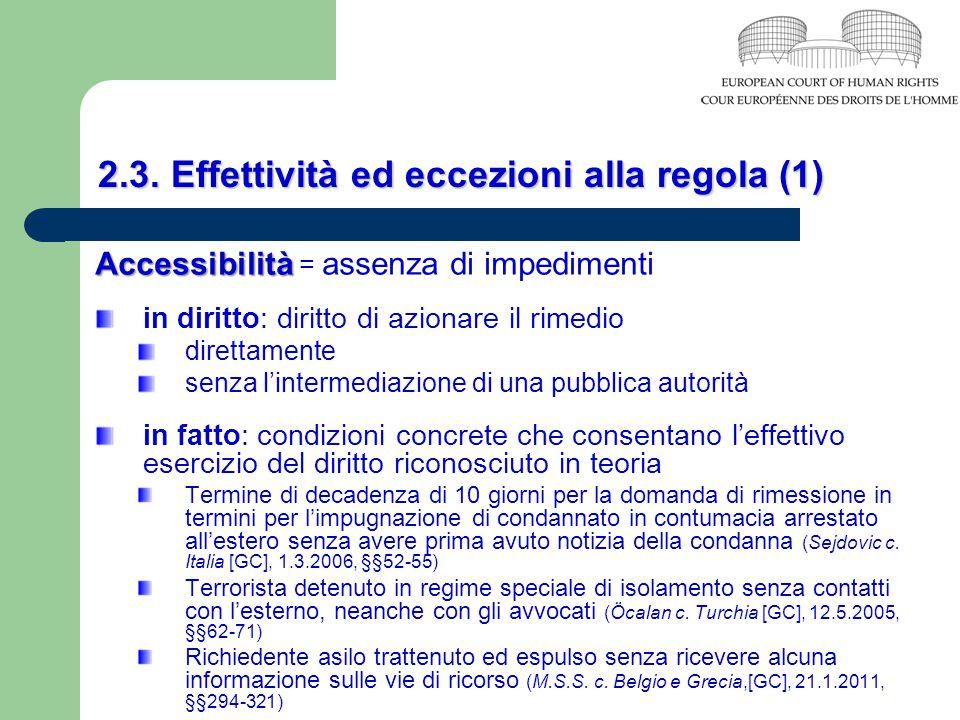 2.3. Effettività ed eccezioni alla regola (1)
