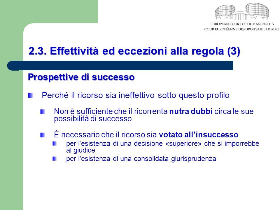 2.3. Effettività ed eccezioni alla regola (3)