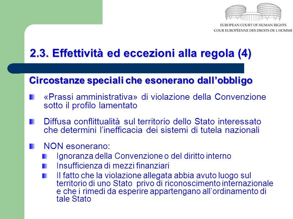 2.3. Effettività ed eccezioni alla regola (4)