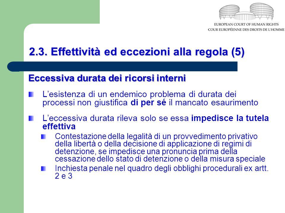 2.3. Effettività ed eccezioni alla regola (5)