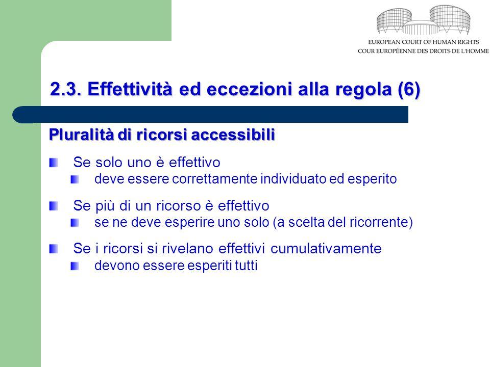 2.3. Effettività ed eccezioni alla regola (6)