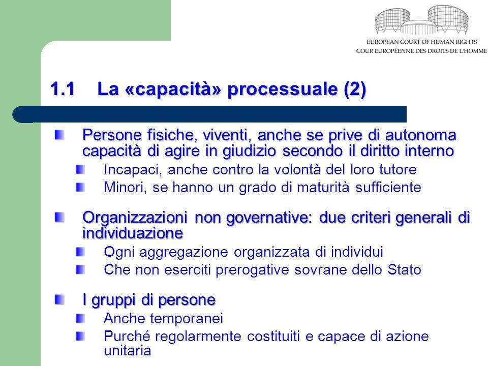 1.1 La «capacità» processuale (2)