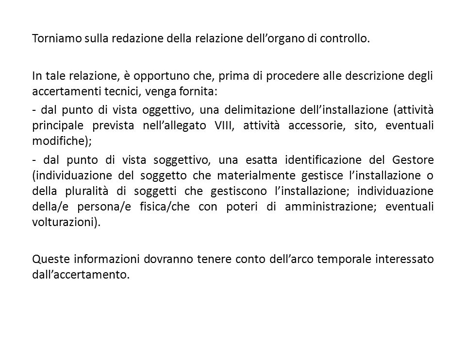 Torniamo sulla redazione della relazione dell'organo di controllo.