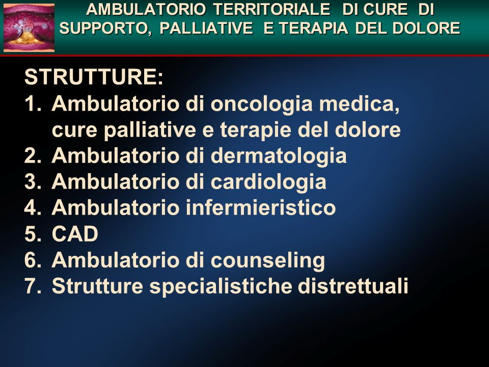 Ambulatorio di oncologia medica, cure palliative e terapie del dolore