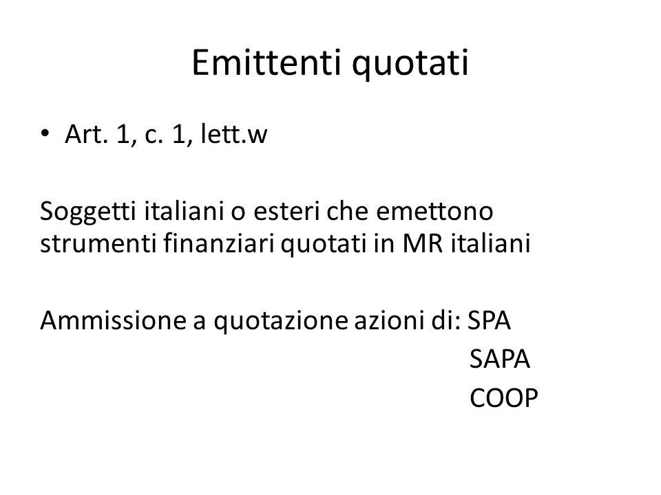 Emittenti quotati Art. 1, c. 1, lett.w