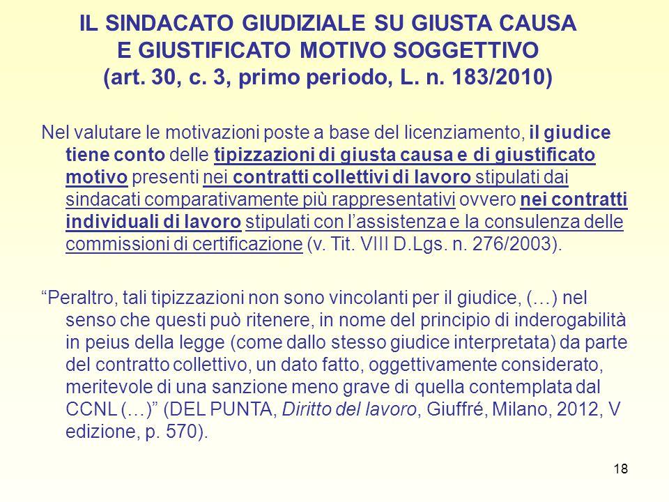 IL SINDACATO GIUDIZIALE SU GIUSTA CAUSA E GIUSTIFICATO MOTIVO SOGGETTIVO (art. 30, c. 3, primo periodo, L. n. 183/2010)