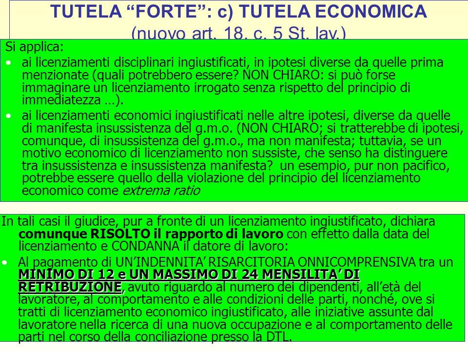 TUTELA FORTE : c) TUTELA ECONOMICA