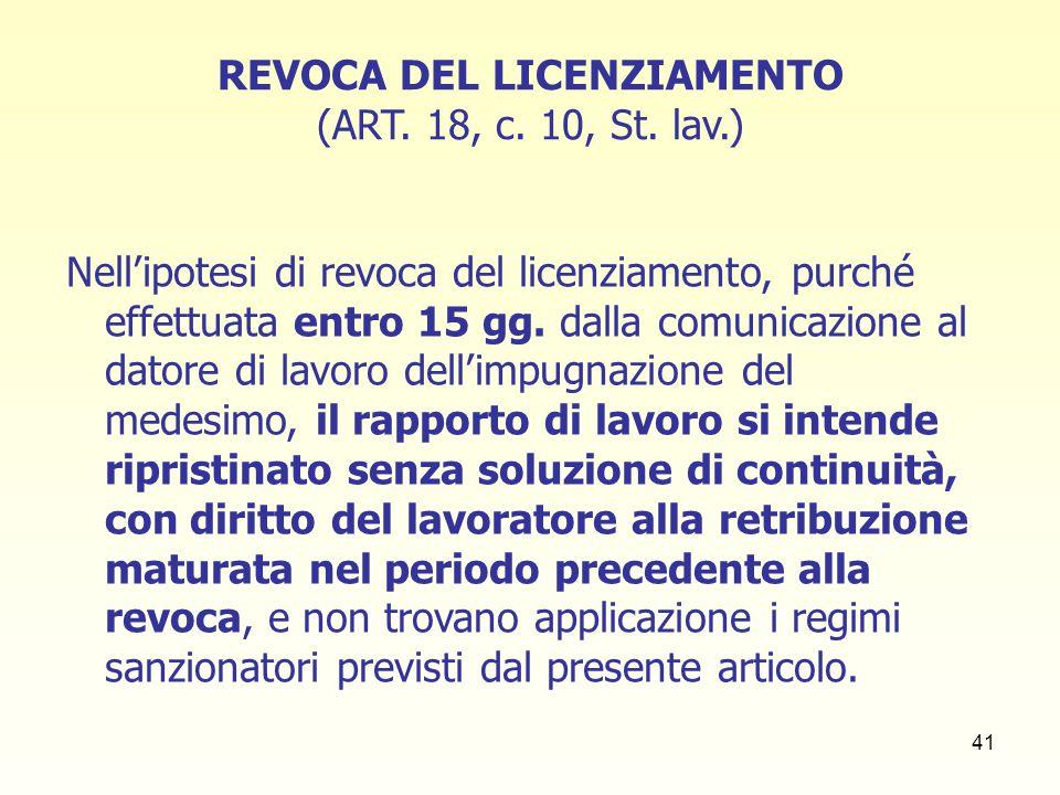 REVOCA DEL LICENZIAMENTO (ART. 18, c. 10, St. lav.)