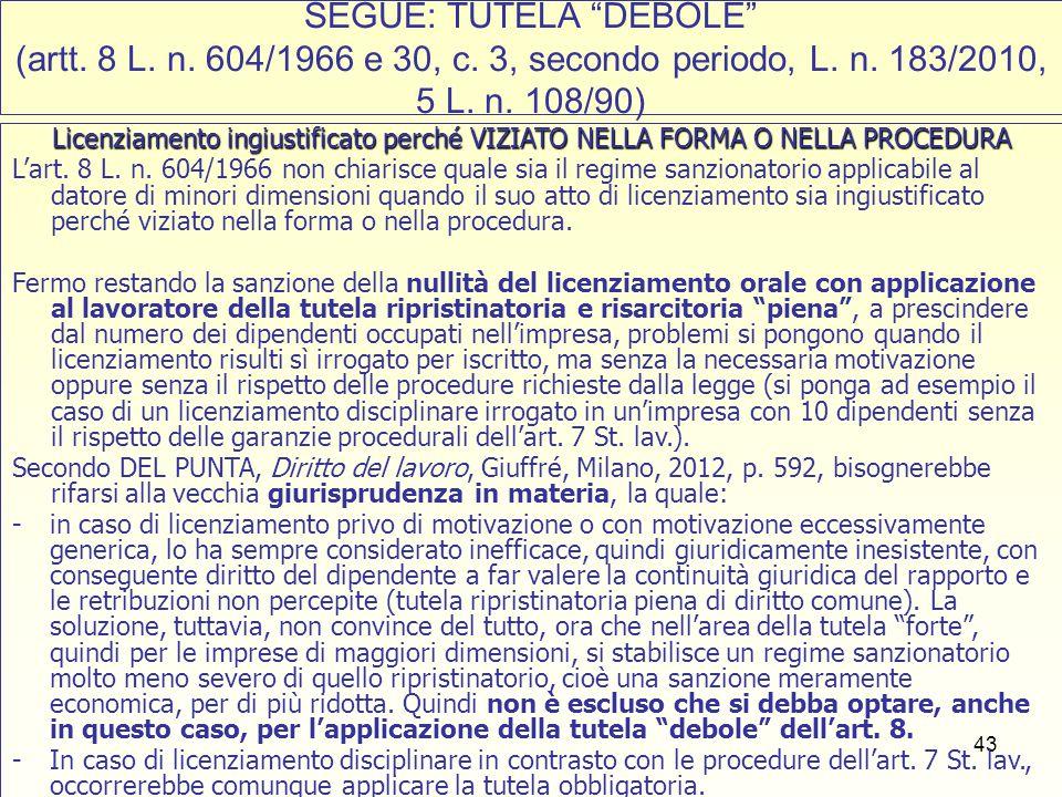 SEGUE: TUTELA DEBOLE (artt. 8 L. n. 604/1966 e 30, c