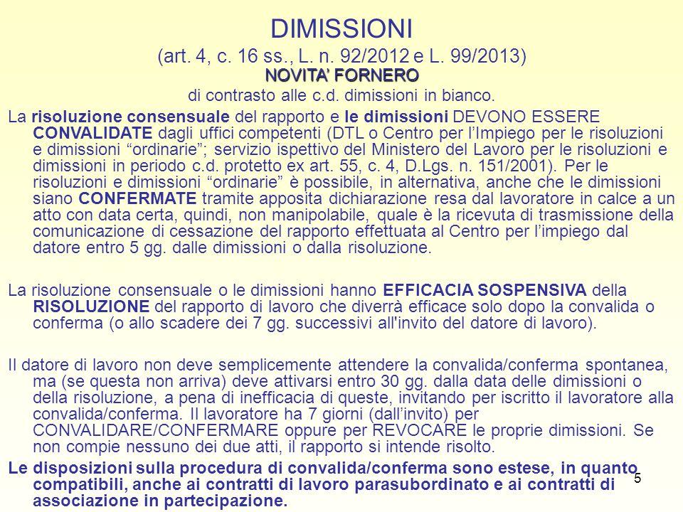 DIMISSIONI (art. 4, c. 16 ss., L. n. 92/2012 e L. 99/2013)