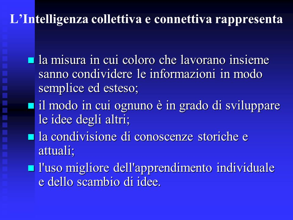 L'Intelligenza collettiva e connettiva rappresenta