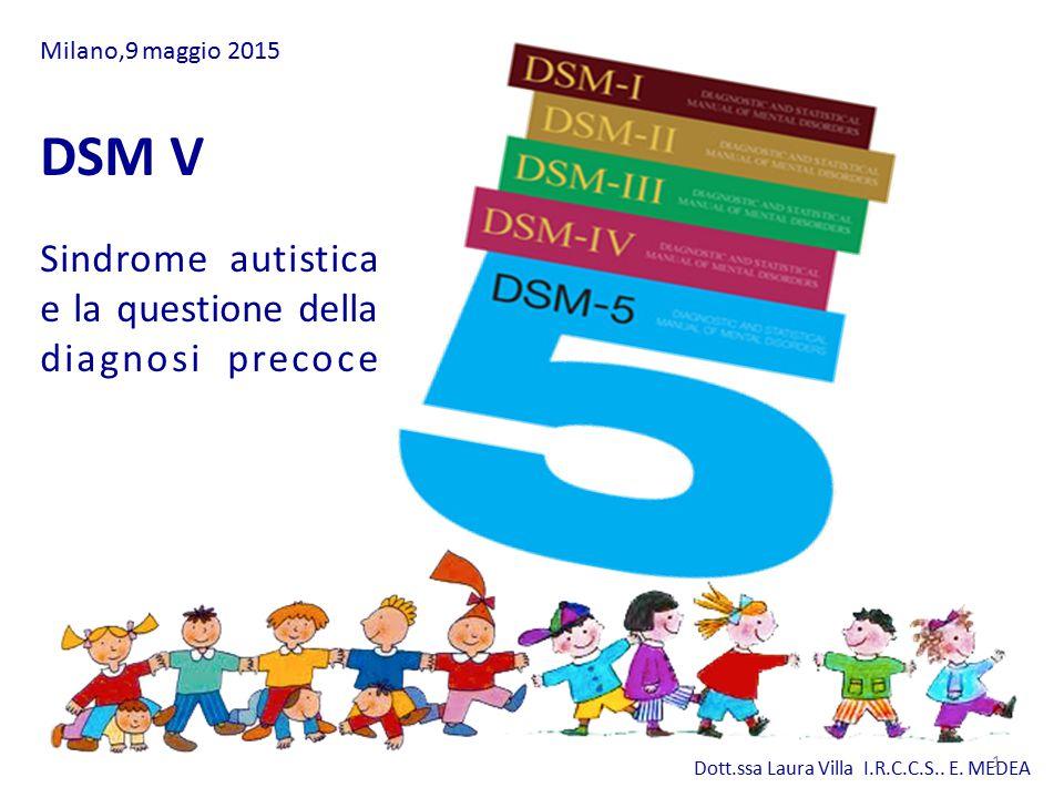 DSM V Sindrome autistica e la questione della diagnosi precoce
