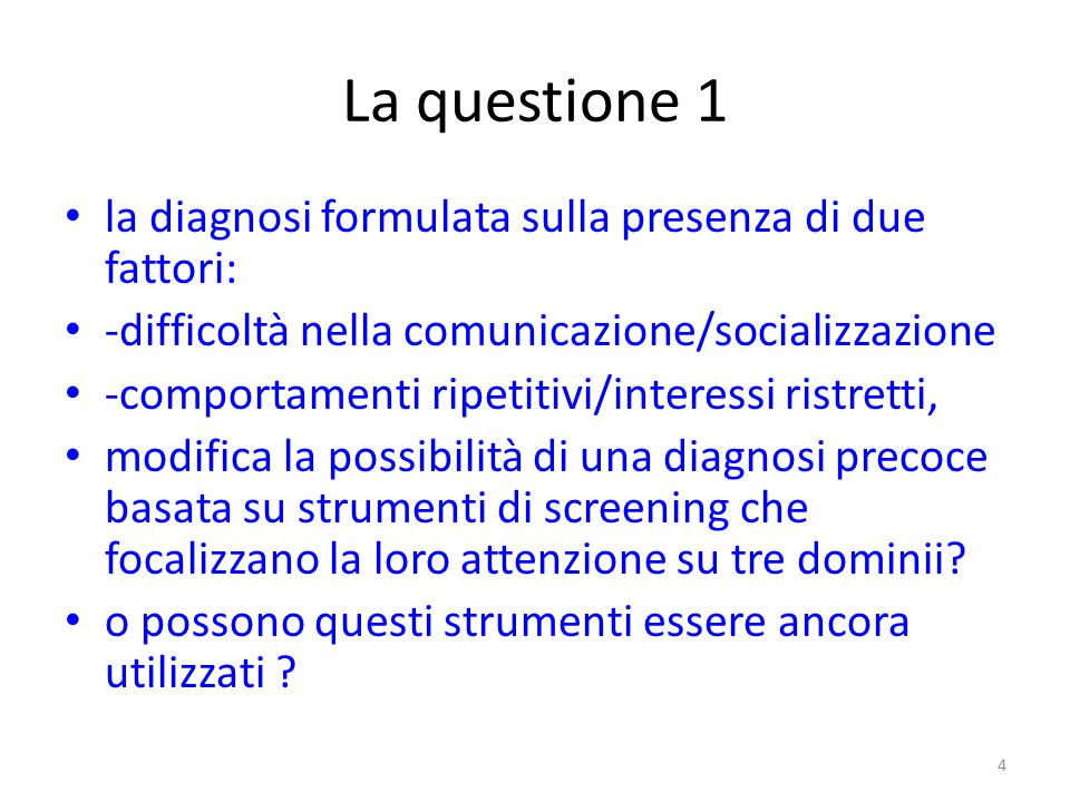 La questione 1 la diagnosi formulata sulla presenza di due fattori: