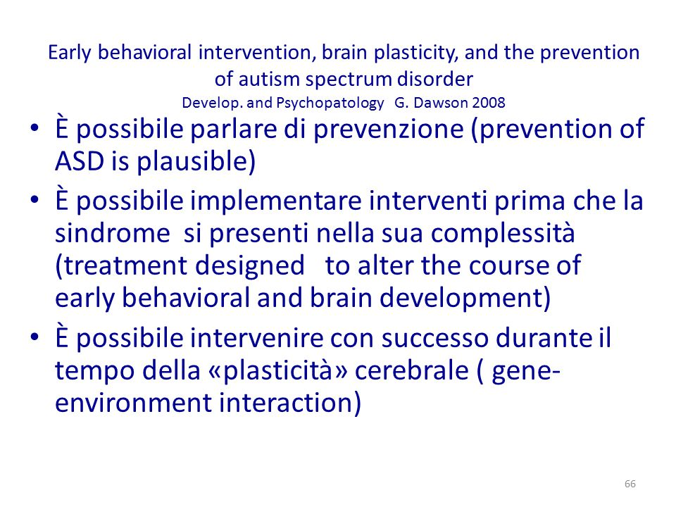 È possibile parlare di prevenzione (prevention of ASD is plausible)