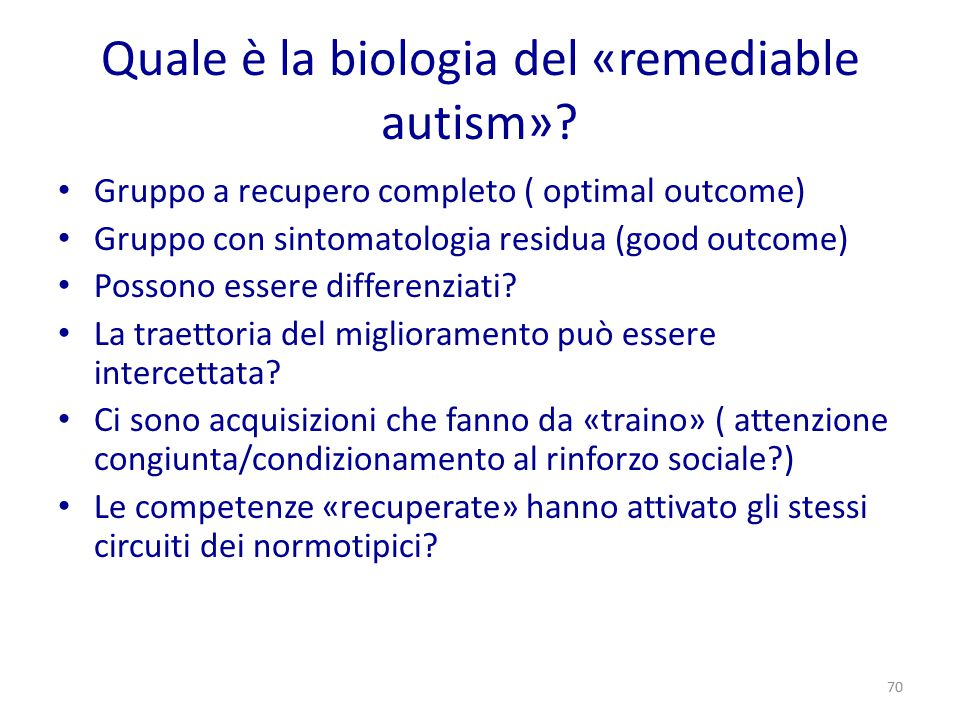Quale è la biologia del «remediable autism»