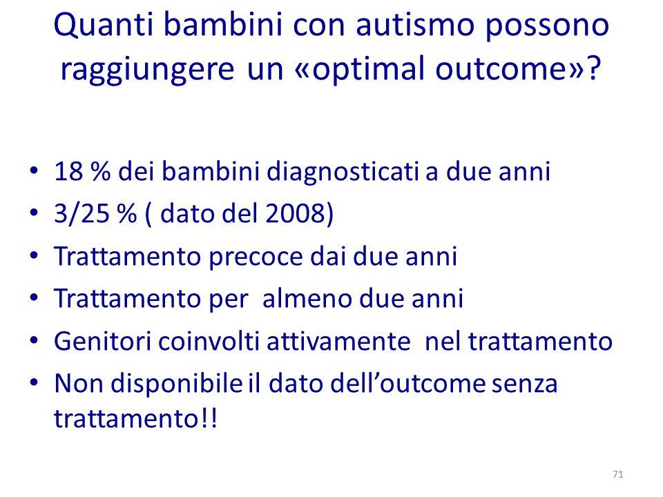 Quanti bambini con autismo possono raggiungere un «optimal outcome»