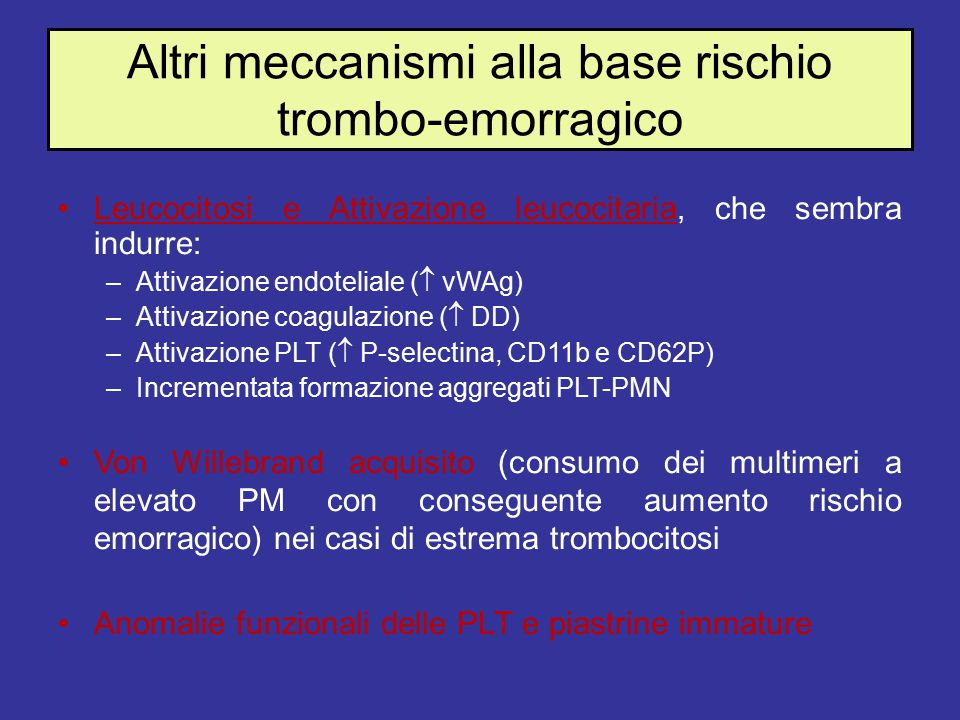 Altri meccanismi alla base rischio trombo-emorragico