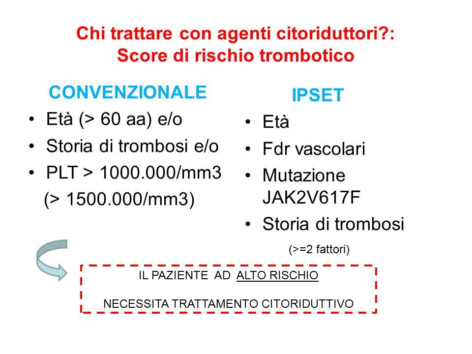 Chi trattare con agenti citoriduttori : Score di rischio trombotico