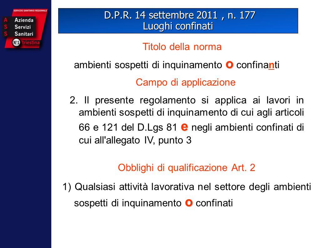 D.P.R. 14 settembre 2011 , n. 177 Luoghi confinati