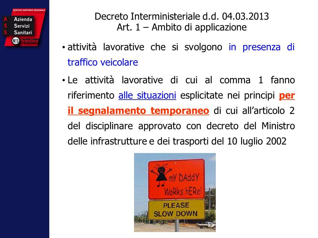 Decreto Interministeriale d. d. 04. 03. 2013 Art