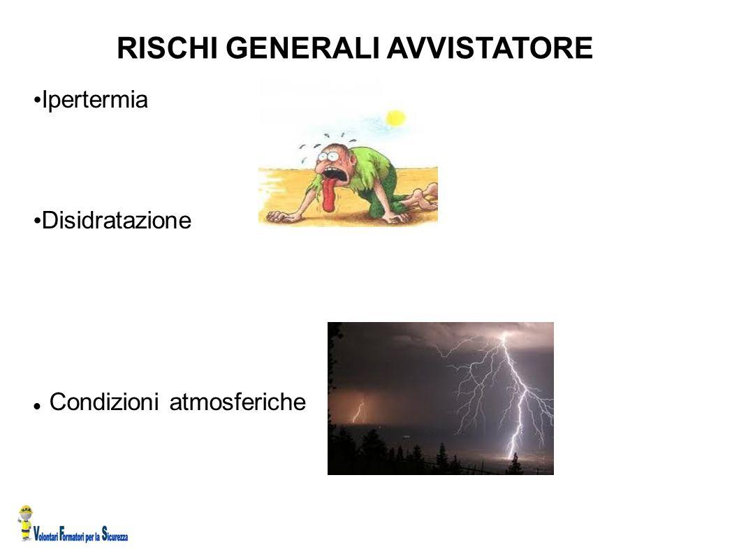 RISCHI GENERALI AVVISTATORE