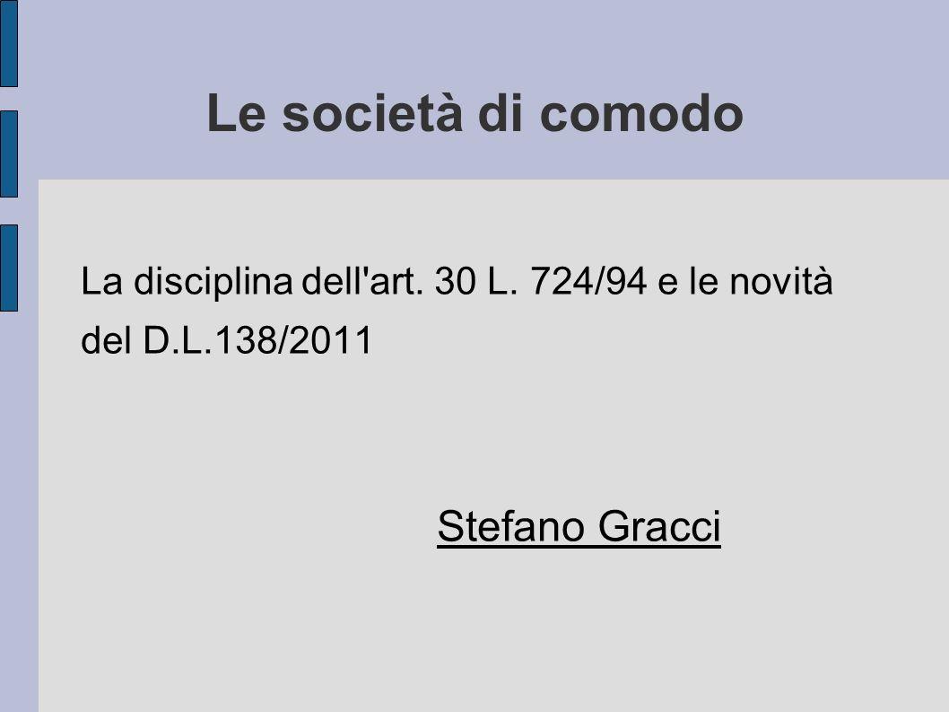 Le società di comodo Stefano Gracci