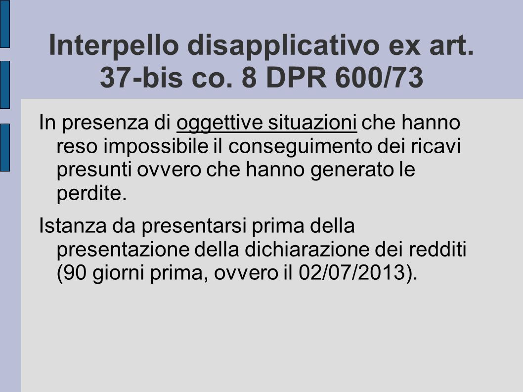 Interpello disapplicativo ex art. 37-bis co. 8 DPR 600/73
