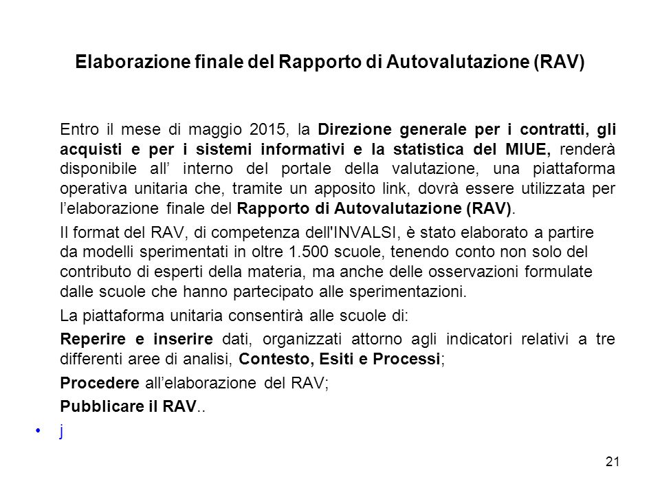 Elaborazione finale del Rapporto di Autovalutazione (RAV)